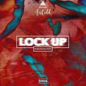 AceKidd - LockUp (prod. Drey Beatz)
